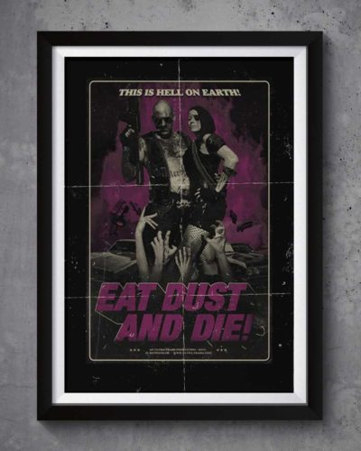 Eat dust and die | Poster