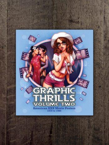 Graphic Thrills Volume Two