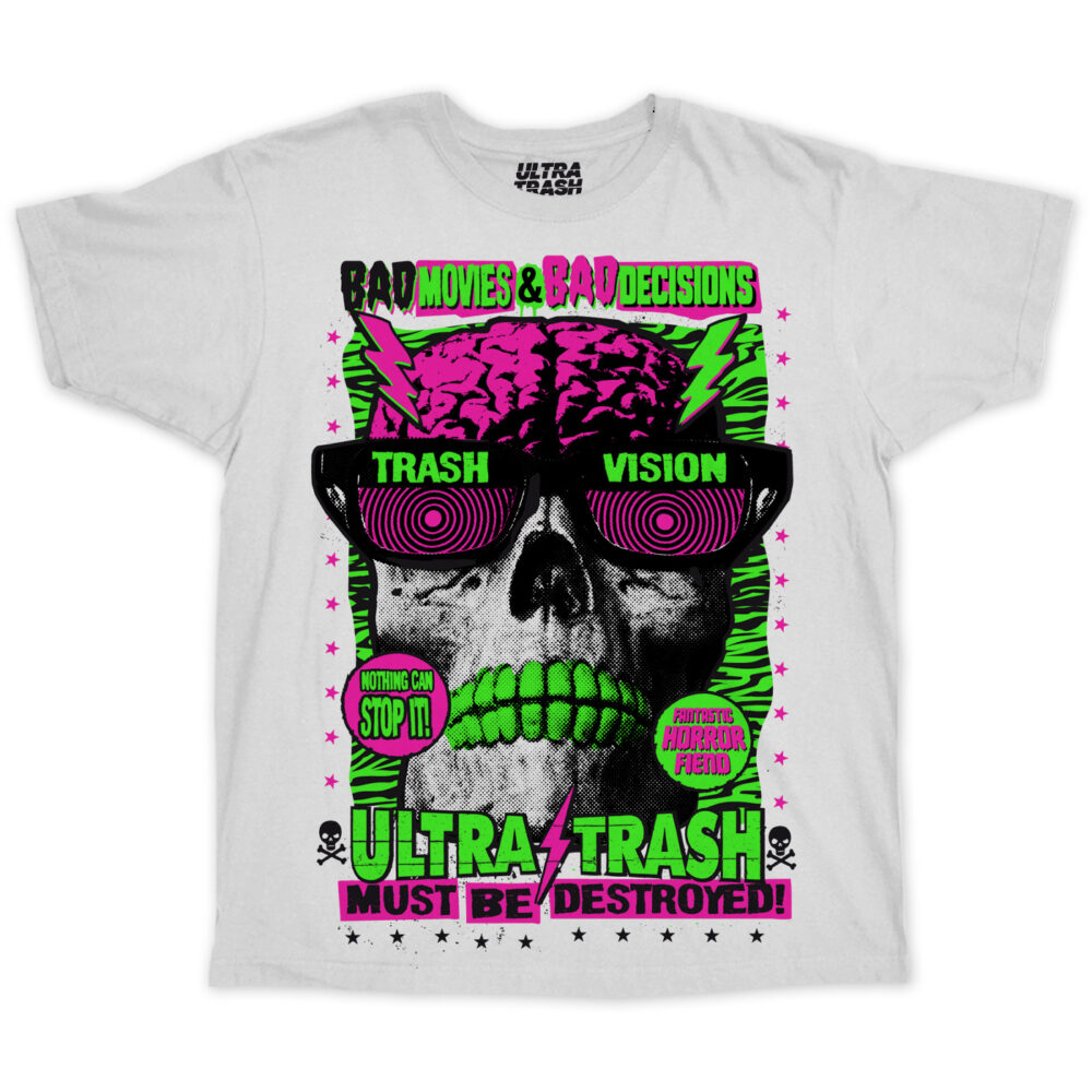 Ultra Trash must be destroyed! T-Shirt Weiß