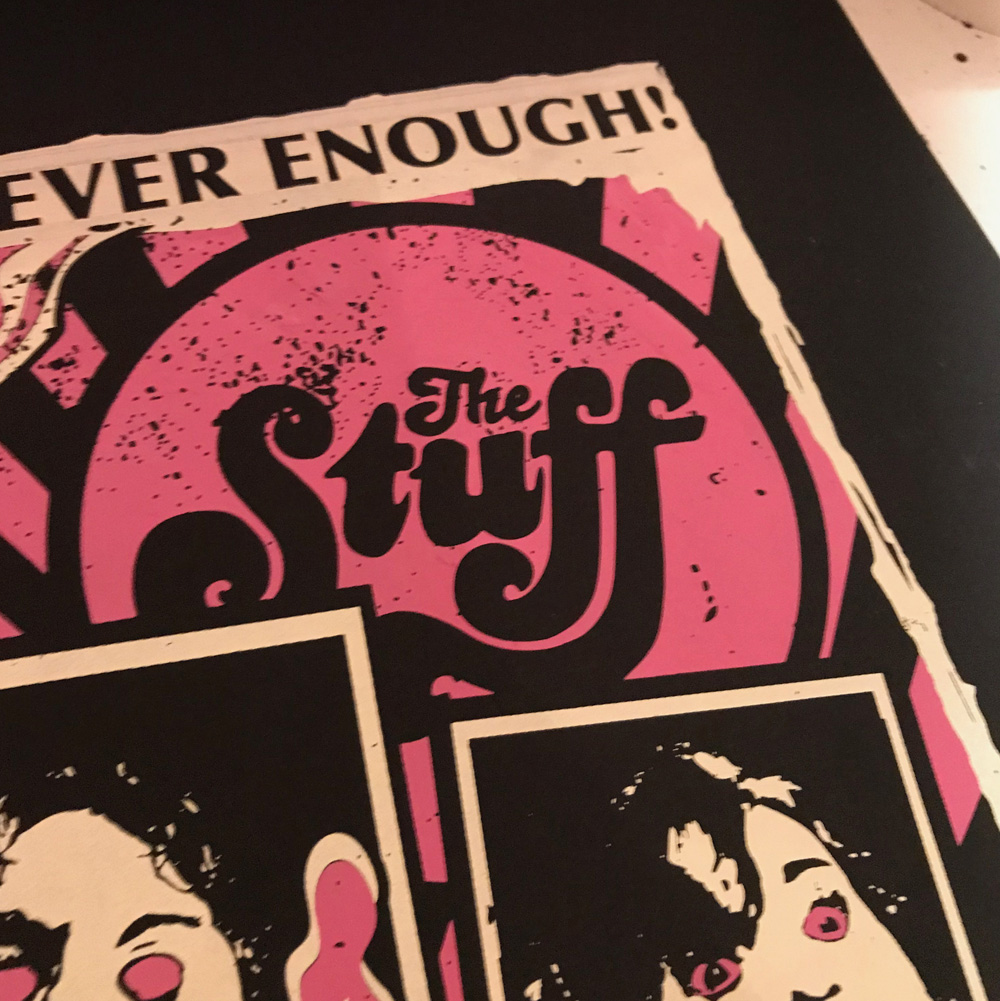 The Stuff Siebdruck Poster