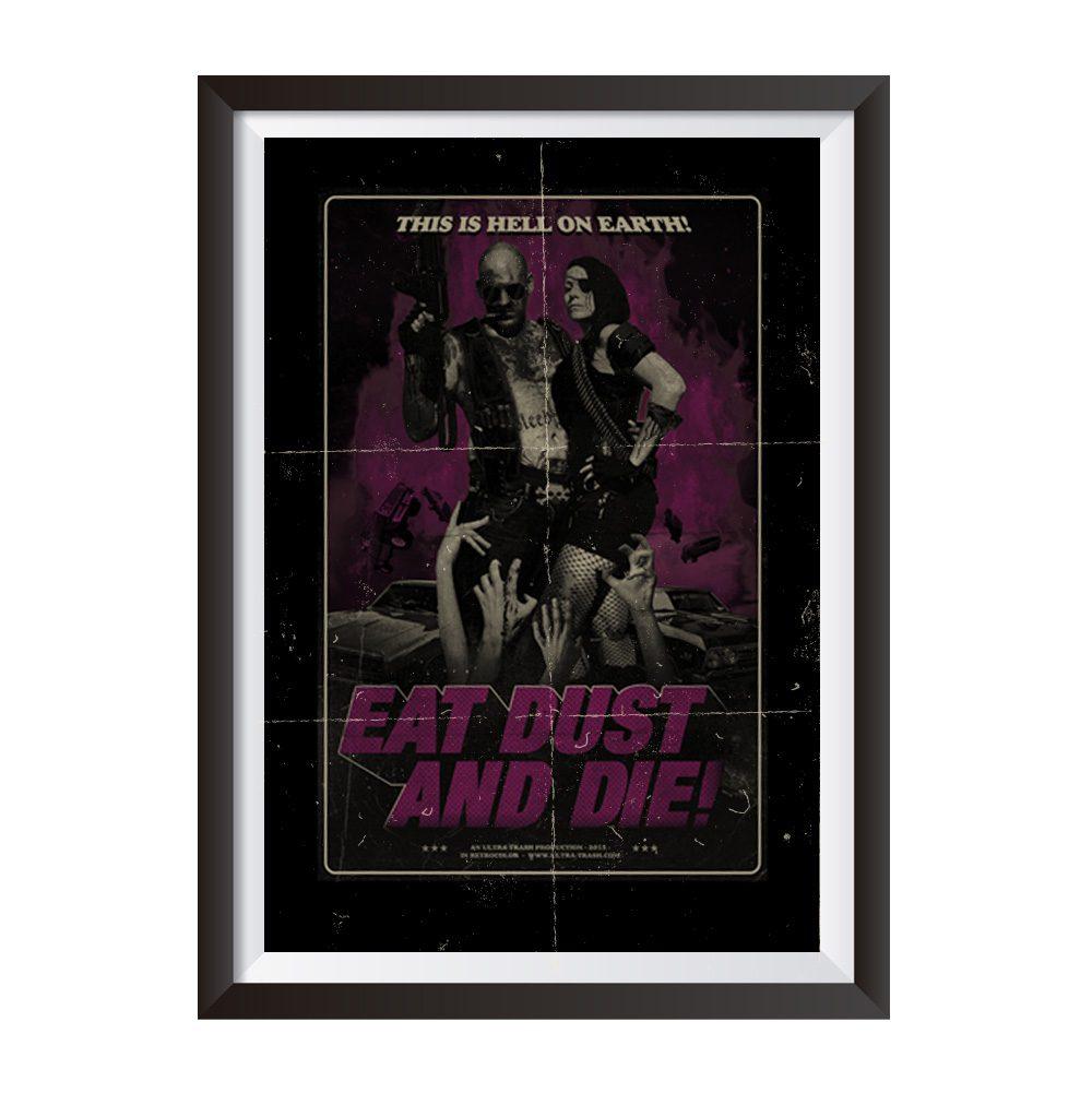 ultratrash-eat-dust-and-die-poster